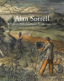 Alan Sorrell The Life and Works of an English Neo-Romantic Artist