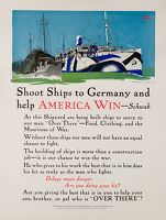 Artist Adolph Treidler: Shoot Ships to Germany and help America Win, 1917